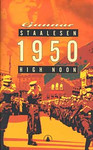Gunnar Staalesen: 1950 High Noon