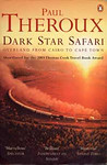 Paul Theroux: Dark Star Safari