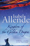 Isabel Allende: The Kingdom of the Golden Dragon