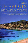 Paul Theroux: The Pillars of Hercules