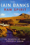 Iain Banks: Raw Spirit