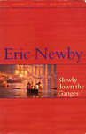 Eric Newby: Slowly Down the Ganges