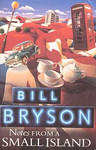 Bill Bryson: Notes froma Small Island