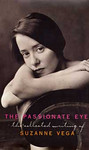 Suzanne Vega: The Passionate Eye