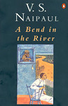 V.S. Naipaul: A Bend in the River