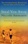 Niccolò Ammaniti: Steal You Away