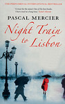 Pascal Mercier: Night Train to Lisbon