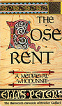 Ellis Peters: The Rose Rent
