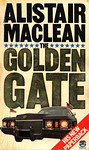 Alistair MacLean: The Golden Gate