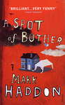 Mark Haddon: A Spot of Bother